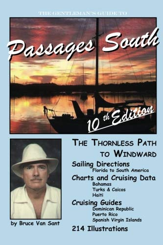 The Gentleman's Guide to Passages South: The Thornless Path to Windward (Best Eastern Caribbean Islands)