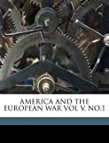 America and the European War, Norman Angell, 1149264055