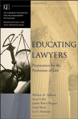 Educating Lawyers: Preparation for the Profession of Law by William M. Sullivan (2007-03-09)