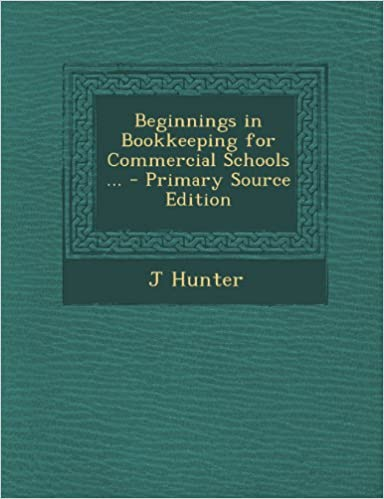 Book Beginnings in Bookkeeping for Commercial Schools ...