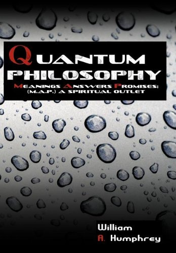 Download Quantum Philosophy: Meanings Answers Promises; A Spiritual Outlet PDF
