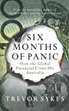 Six Months of Panic, Trevor Sykes, 1742373801