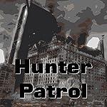 Hunter Patrol | H Beam Piper,John J Mcguire