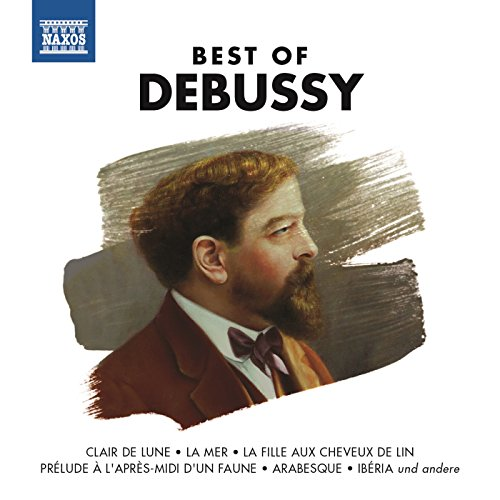 Best Of Debussy (The Best Of Debussy Naxos)