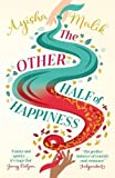 The Other Half of Happiness: The laugh-out-loud queen of romantic comedy returns (Sofia Khan)