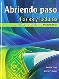 Abriendo paso temas y lecturas: Digital Edition (Spanish Edition)