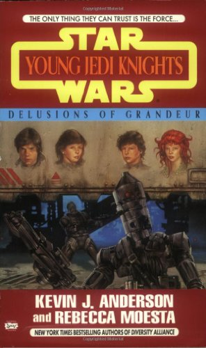 Delusions of Grandeur - Book  of the Star Wars Legends