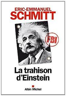 La trahison d'Einstein, Schmitt, Éric-Emmanuel