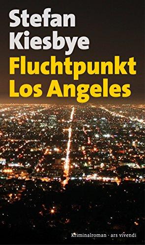 Fluchtpunkt Los Angeles (eBook) (German Edition) (Geschenk Für Maler)