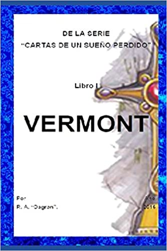 LIBRO I VERMONT (Cartas de un sueño perdido): Amazon.es ...