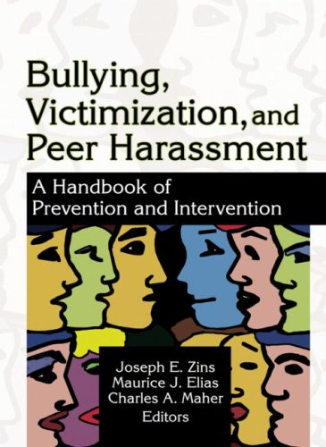 Bullying, Victimization, and Peer Harassment: A Handbook of Prevention and Intervention (Haworth School Psychology) by Brand: Routledge