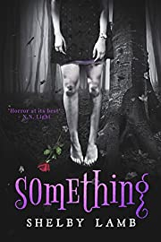 Something (Wisteria 1): A Paranormal Horror Mystery