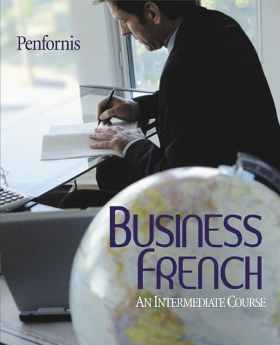 Business French: An Intermediate Course