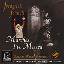 Frederick Fennell: Marches I've Missed