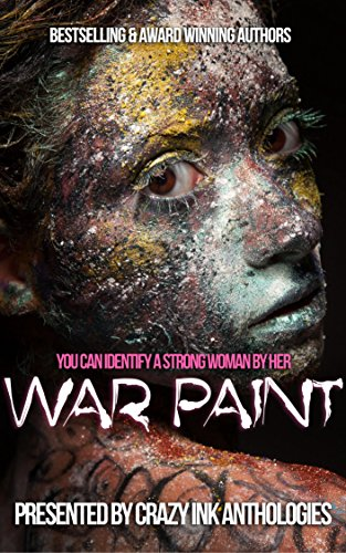 War Paint: A Crazy Ink anthology