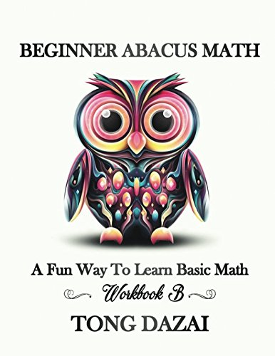 Beginner Abacus Math: Workbook B: Double Digit Addition & Subtraction (Abacus 101)]()
