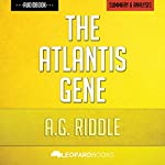 The Atlantis Gene, by A.G. Riddle | Unofficial & Independent Summary & Analysis |  Leopard Books