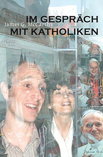 Im Gespräch mit Katholiken von Wolfgang Bühne