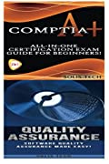CompTIA A+ & Quality Assurance