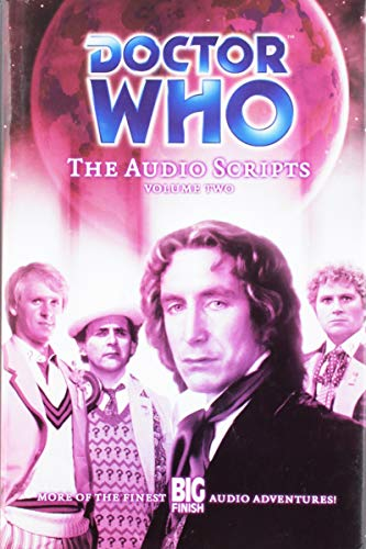 Doctor Who: The Audio Scripts Volume Two