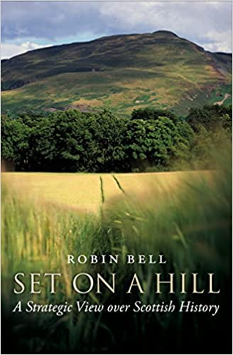 Book Set on a Hill: A Strategic View over Scottish History