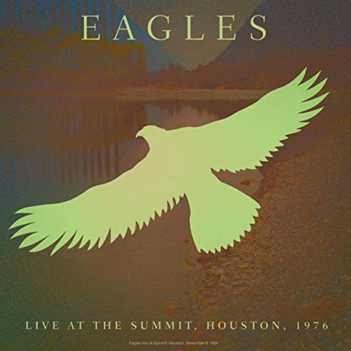 Songs Eagles Love (The Best Of My Love (Live))