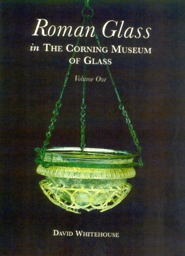 Roman Glass in the Corning Museum of Glass (Catalog) (Volume I) by Hudson Hills