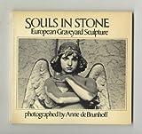 Souls in Stone, Anne De Brunhoff, 0394732839