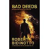 BAD DEEDS: A Dylan Hunter Justice Thriller (Dylan Hunter Thrillers Book 2)