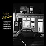 Live At Caffe Lena : Music From America's Legendary Coffeehouse... [3 CD]