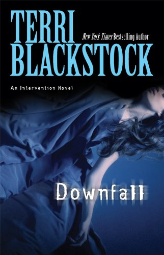 Downfall (Intervention Series Book 3) by [Blackstock, Terri]