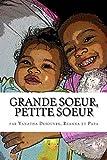 Grande soeur, Petite soeur (French Edition)
