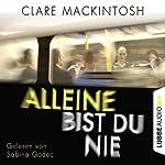 Alleine bist du nie | Clare Mackintosh