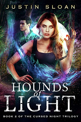 Hounds of Light: An Urban Fantasy Series (Cursed Night Book 2) by [Sloan, Justin]