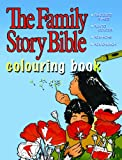 The Family Story Bible Colouring Book, Margaret Kyle, 1770645705
