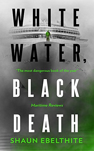 White Water, Black Death by Shaun Ebelthite