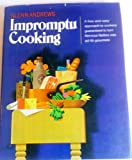 Impromptu Cooking by Glenn Andrews (1973) Hardcover