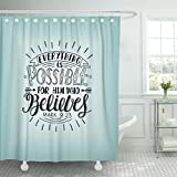 Breezat Shower Curtain Hand Lettering Everything Is Possible for Him Who Believes Christian New Testament Modern Calligraphy Waterproof Polyester Fabric 72 x 72 Inches Set with Hooks