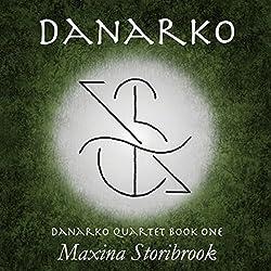 Danarko: Book One