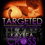 Targeted | Kaylea Cross