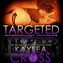 Targeted Audiobook by Kaylea Cross Narrated by Jeffrey Kafer