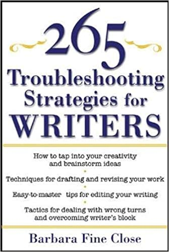 Book 265 Troubleshooting Strategies for Writers