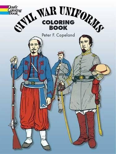 Civil War Uniforms Coloring Book (Dover Fashion Coloring ()
