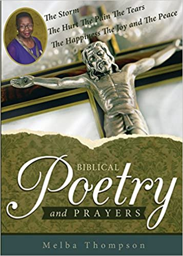 Biblical Poetry and Prayers: Melba Thompson: 9781629944647