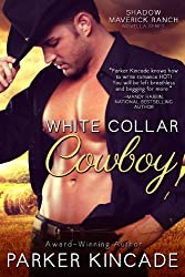 White Collar Cowboy (Shadow Maverick Ranch Book 1)