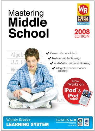 Mastering Middle School (Weekly Reader Learning System,  2008 edition) (School 2008 Learning System)