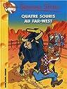 Geronimo Stilton, tome 32 : Quatre souris au Far West ! par Stilton