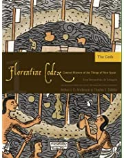 Florentine Codex: Book 1: Book 1: The Gods (Florentine Codex: General History of the Things of New Spain)