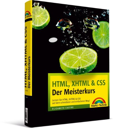 html-xhtml-css-der-meisterkurs-inkl-einlegekarte-mit-farbtabelle-lernen-sie-html-xhtml-css-auf-dem-schnellsten-und-einfachsten-weg-m-t-meisterkurs