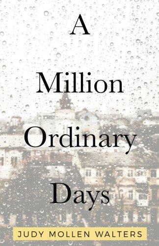 A Million Ordinary Days